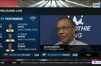 Alvin Gentry on confidence for the Pels to comeback and beat OKC
